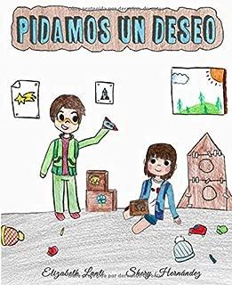 Pidamos Un Deseo: (Libro Infantil - Castellano - Para Leer Antes De Dormir) (Spanish Edition)