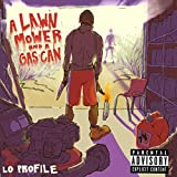 A Lawnmower and a Gas Can [Explicit]