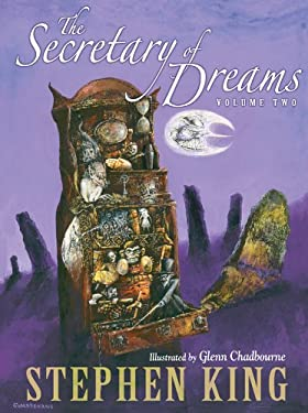 The Secretary of Dreams (Volume Two)