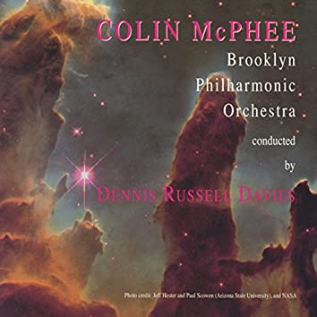Colin McPhee: Orchestral Works
