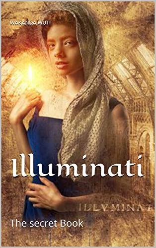 Illuminati: The secret Book (English Edition)