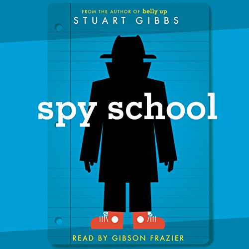 Spy School     Spy School Series, Book 1              Auteur(s):                                                                                                                                 Stuart Gibbs                               Narrateur(s):                                                                                                                                 Gibson Frazier                      Durée: 6 h et 1 min     13 évaluations     Au global 4,8