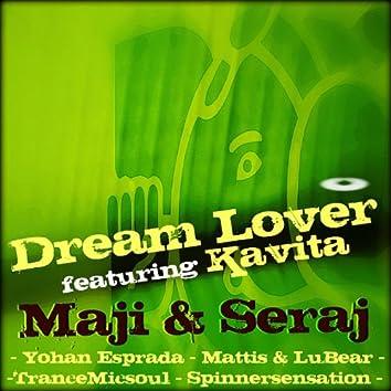 Dream Lover featuring Kavita