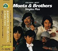 Golden Best: Complete Singles by Monta & Brothers (2003-11-26)