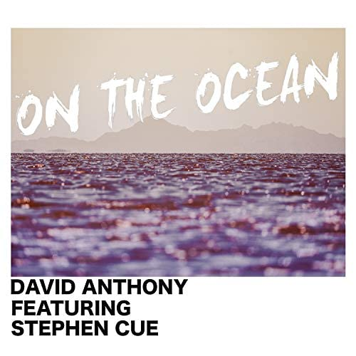 David Anthony feat. Stephen Cue