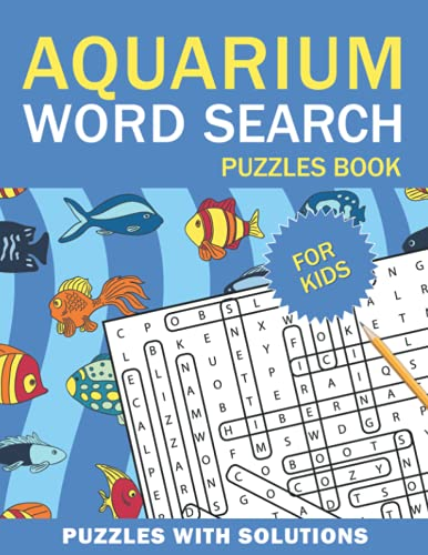 Aquarium Word Search Puzzles Book For Kids: Aquarium Word Search Book for Kids with a Huge Supply and Solutions of Puzzless