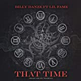 That Time (feat. Lil Fame & M.O.P.) [Explicit]