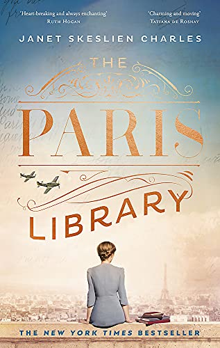 The Paris Library: the bestselling novel of courage and betrayal in Occupied Paris