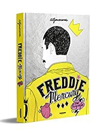 Freddie Mercury: Una biografía par Alfonso Casas