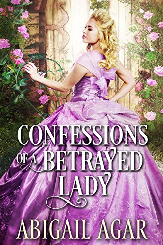 Confessions of a Betrayed Lady
