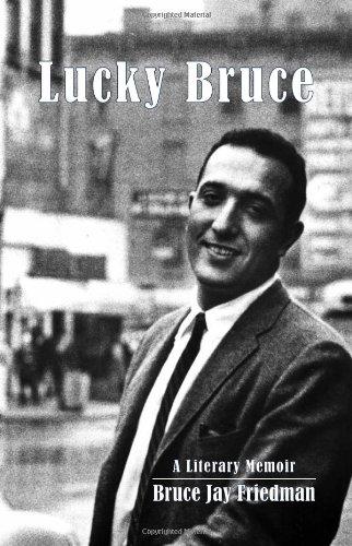 Image of Lucky Bruce: A Literary Memoir