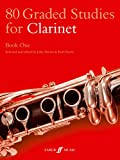 80 Graded Studies for Clarinet Book One: 1