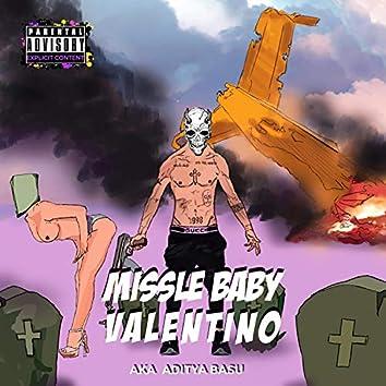 Missile Baby Valentino