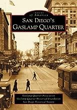 San Diego's Gaslamp Quarter   (CA)  (Images of America)