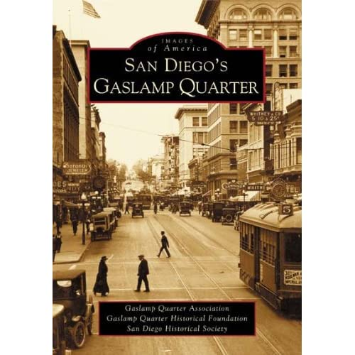 San Diegos Gaslamp Quarter (CA) (Images of America)