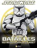 Batailles - Qui règnera sur la galaxie?