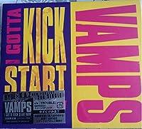 I Gotta Kick Start Now by Vamps (2009-03-13)