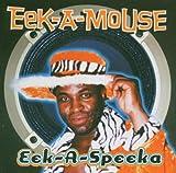 Eek-a-Speeka - Eek-a-Mouse
