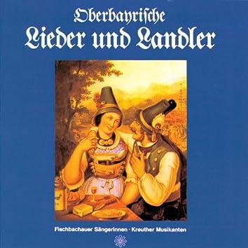 Oberbayrische Lieder und Landler