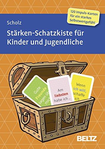 Stärken-Schatzkiste für Kinder und Jugendliche: 120 Karten mit 12-seitigem Booklet in stabiler Box, Kartenformat 5,9 x 9,2 cm (Beltz Therapiekarten)