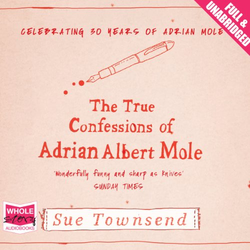 The True Confessions of Adrian Albert Mole audiobook cover art