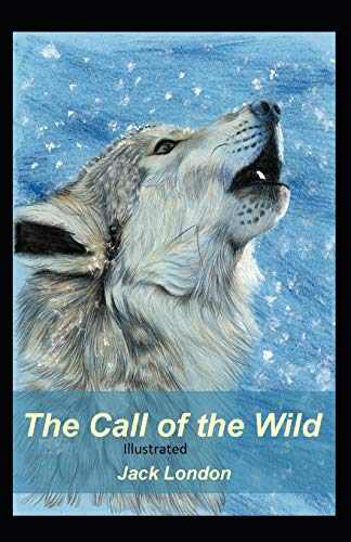 The Call of the Wild Illustrated