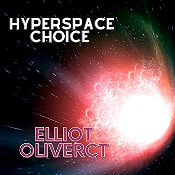 Hyperspace Choice