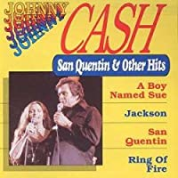 San Quentin & Other Hits
