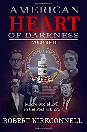 American Heart of Darkness: Volume II