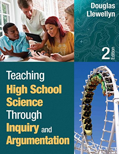 [Teaching High School Science Through Inquiry and Argumentation] (By: Douglas J. Llewellyn) [published: January, 2013]