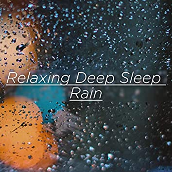Relaxing Deep Sleep Rain