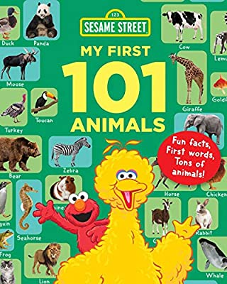 Sesame Street My First 101 Animals (Sesame Street's My First 101 Things) by Sky Pony