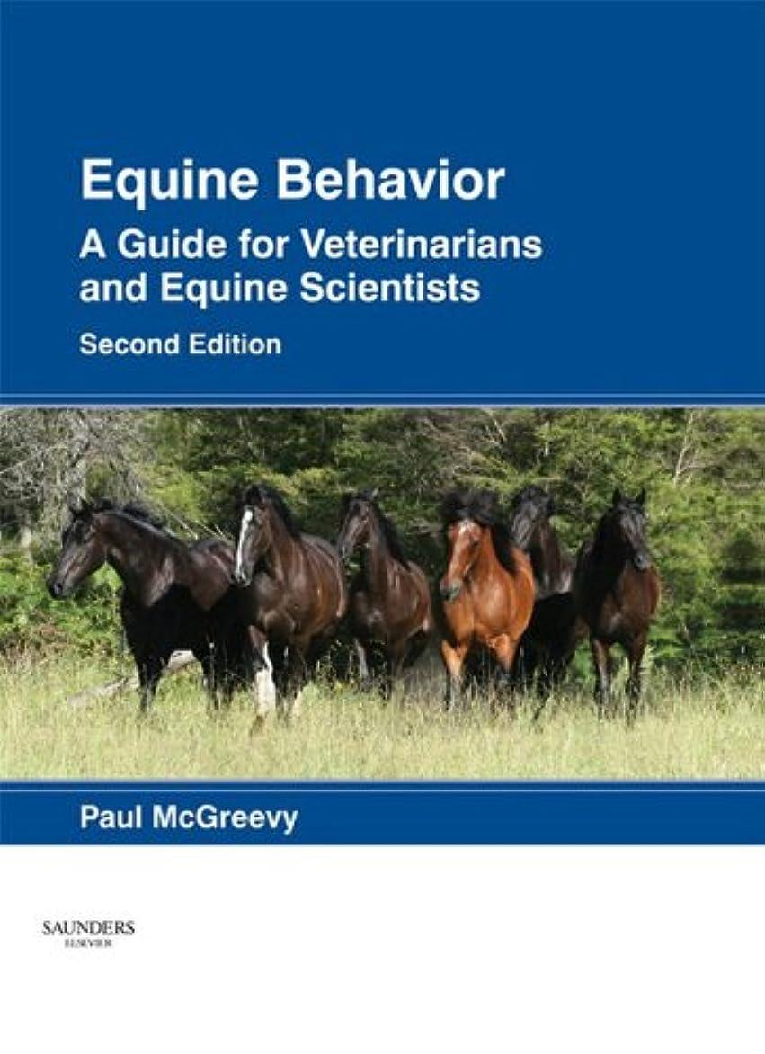 僕の進捗印象的なEquine Behavior - E-Book: A Guide for Veterinarians and Equine Scientists (English Edition)