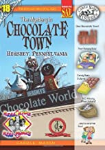 By Carole Marsh - The Mystery in Chocolate Town: Hershey, Pennsylvania (4.1.2007)