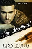 My Sweetheart: Historical & Contemporary WWII Romance (War Torn Letters Series Book 1)