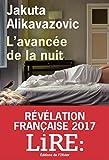 L'Avancée de la nuit (Littérature Française) (French Edition)