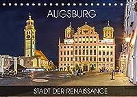 Augsburg - Stadt der Renaissance (Tischkalender 2022 DIN A5 quer): Die Stadt Augsburg ist reich an Tradition und Kultur- von den Roemern bis hin zur Textilindustrie (Monatskalender, 14 Seiten )