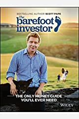 The Barefoot Investor : The Only Money Guide You'll Ever Need - [Author: Scott Pape] published on (December, 2016) Paperback