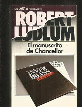 El manuscrito de Chancellor by Robert Ludlum (1998-08-02)