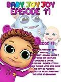 Baby Joy Joy Episode 11