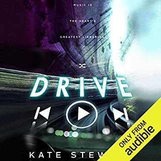 Drive                   By:                                                                                                                                 Kate Stewart                               Narrated by:                                                                                                                                 Ava Erickson                      Length: 11 hrs and 22 mins     14 ratings     Overall 4.9