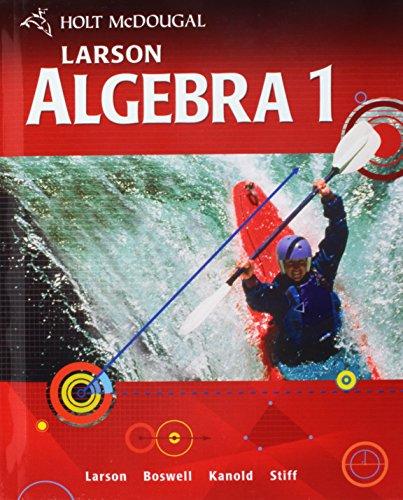 Holt Mcdougal Larson Algebra 1 Student Edition 2011