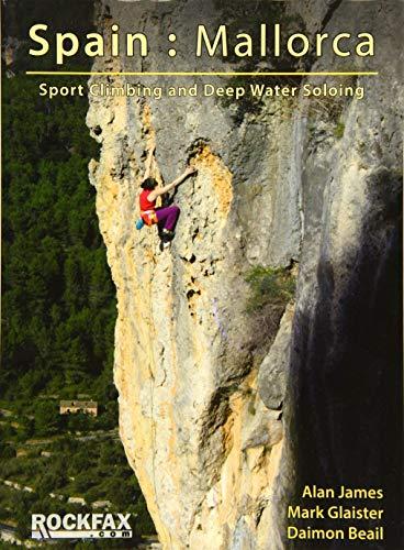 Mallorca: Sport Climbing and Deep Water Soloing. Rockfax.: 2016