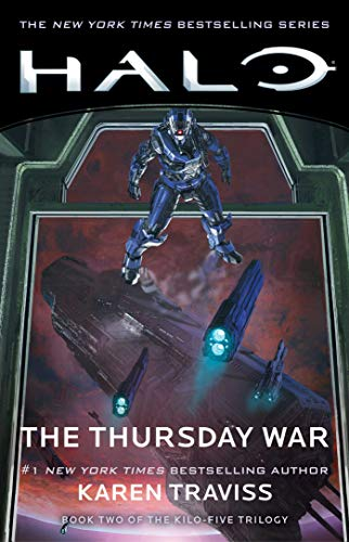 Halo: The Thursday War: Book Two of the Kilo-Five Trilogy