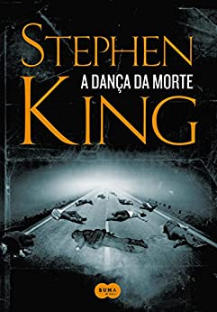 A dança da morte por [Stephen King, Gilson Soares]