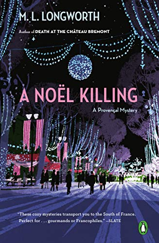 A Noël Killing (A Provençal Mystery Book 8) by [M. L. Longworth]