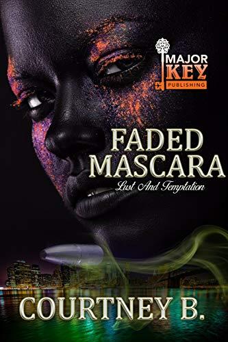 Faded Mascara: Lust and Temptation (English Edition)