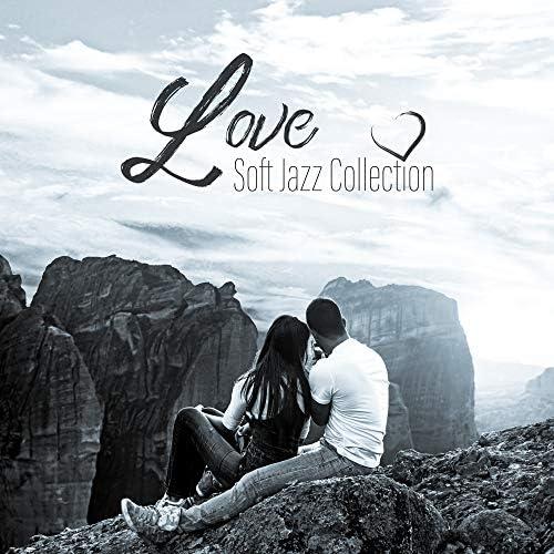 Soft Jazz Music, Light Jazz Academy & Love Affair Zone