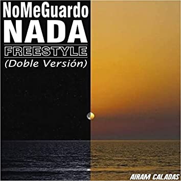 No Me Guardo Nada (Doble Version)