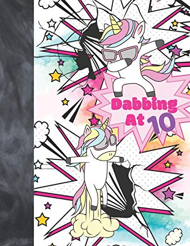 Dabbing At 10: Unicorn Comic Strip Templates Blank Comic Panels Sketchbook Workbook To Doodle & Draw In For Girls